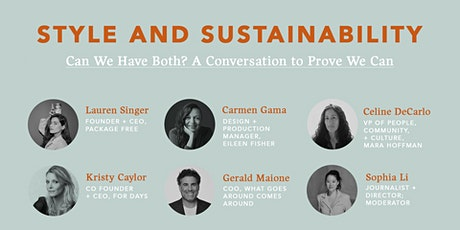 Style and Sustainability: Can We Have Both? A Conversation To Prove We Can tickets