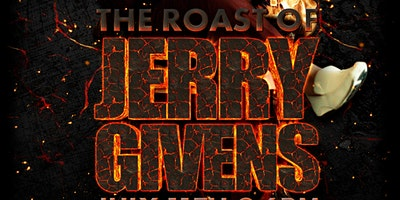 The Roast of Jerry Givens