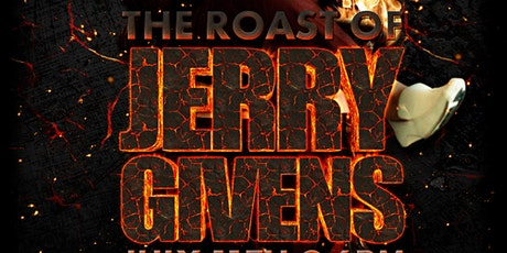 The Roast of Jerry Givens tickets