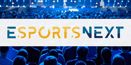 EsportsNext Conference tickets