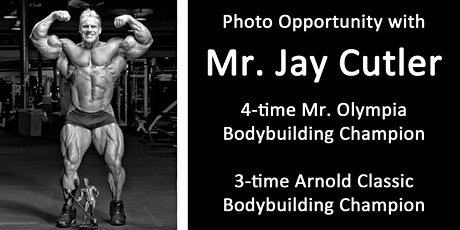 Photo-op w/ Jay Cutler, 4X Mr. Olympia Bodybuilding Champion and 3X Arnold Classic Champion tickets