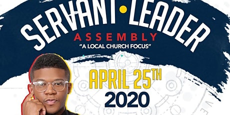 Servant Leader Assembly 2021 tickets
