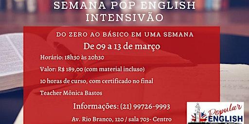 SEMANA POP ENGLISH  - INTENSIVÃO