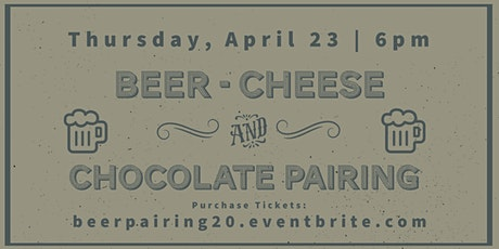 Beer, Cheese, and Chocolate Pairing  tickets