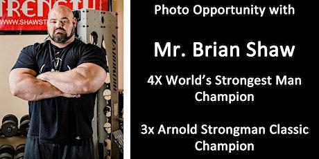 Photo-op w/ Brian Shaw - 3X Arnold Strongman Classic Champion & 4X World's Strongest Man tickets