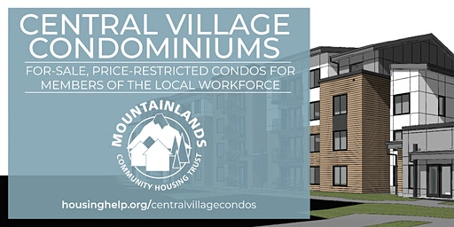 Central Village Condominiums - Information Sessions 2/25, Tuesdays in March