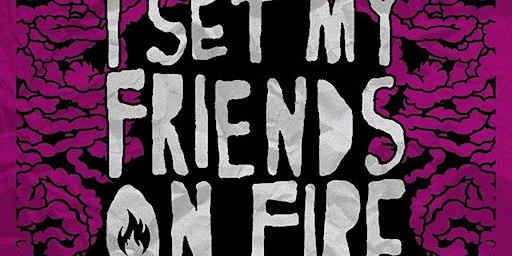 I SET MY FRIENDS ON FIRE & VCTMS