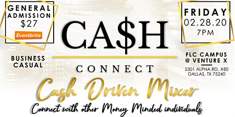 CASH & CONNECT (Cash Driven Mixer) tickets