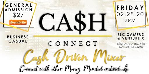 CASH & CONNECT (Cash Driven Mixer)