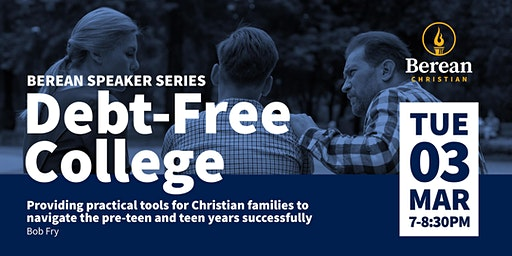 Berean Speaker Series - Debt Free College
