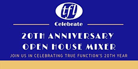True Function Open House Mixer tickets