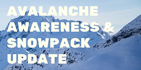 Avalanche Awareness and Snowpack Update with Wayne Flann tickets