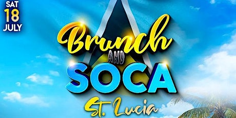 BRUNCH AND SOCA (St. Lucia) tickets
