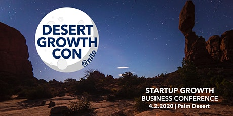 Desert Growth Con: Startup Growth Business Conference tickets