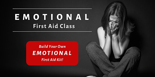 Emotional First Aid: FREE Class