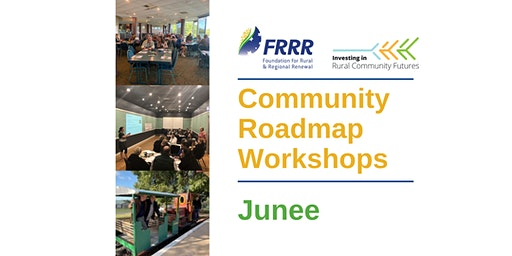 Free Community Roadmap workshops - Junee community