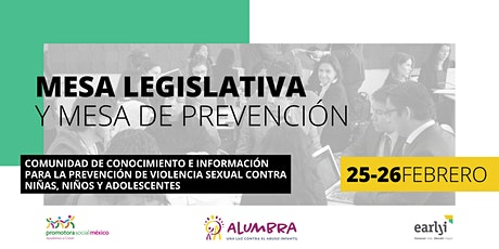 Mesa Legislativa (25 de febrero) y Mesa de Prevención (26 de febrero) boletos
