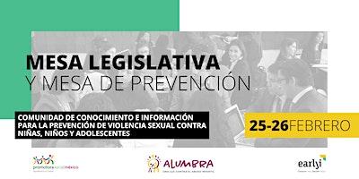 Mesa Legislativa (25 de febrero) y Mesa de Prevención (26 de febrero)