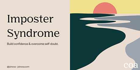 Overcoming Imposter Syndrome Workshop tickets