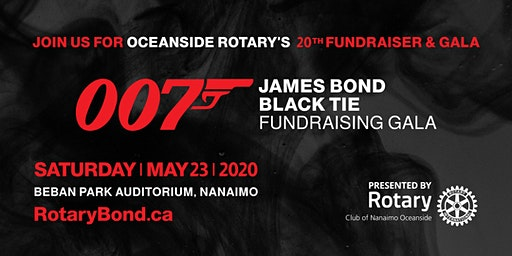 2020 Nanaimo Oceanside Rotary Gala Black Tie James Bond Event