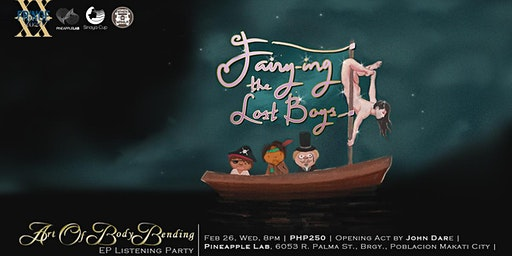 Fairy-ing the Lost Boys: The Art of Bodybending EP Listening Party