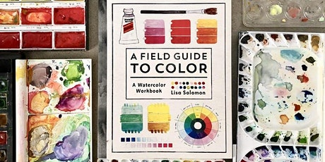 A Field Guide To Color Workshop with Lisa Solomon tickets