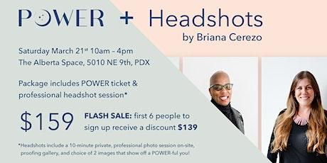 Headshots by Briana Cerezo + March POWER Saturday Ticket!! tickets