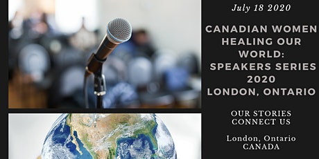 Canadian Women Healing Our World: Speakers Series tickets