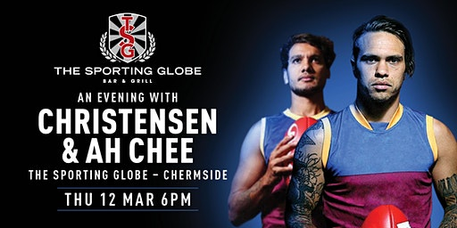 An Evening with Brisbane Lions, Christensen & Ah Chee