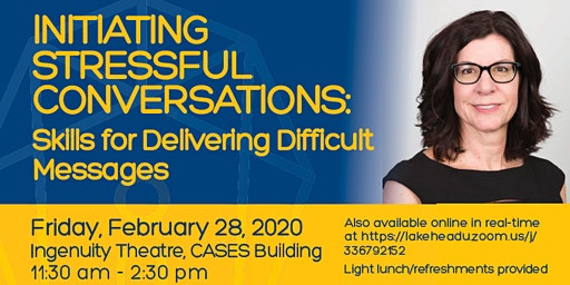 Work-Integrated Learning at Lakehead Foundational Skills Workshop Series: Initiating Stressful Conversations