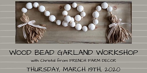 Wood Bead Garland Workshop