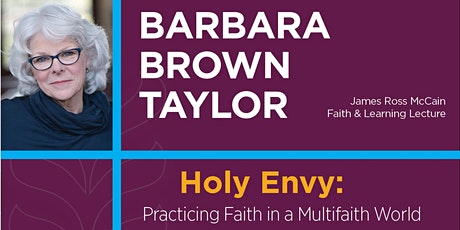 """The James Ross McCain Faith and Learning Lecture - """"Holy Envy: Practicing Faith in a Multifaith World"""" with Barbara Brown Taylor tickets"""
