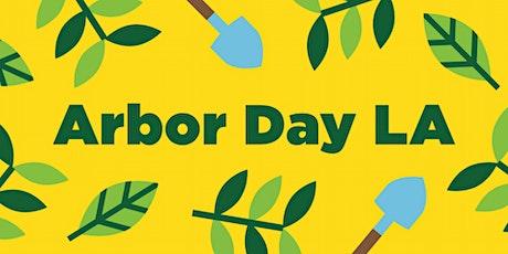 Arbor Day LA 2020  tickets