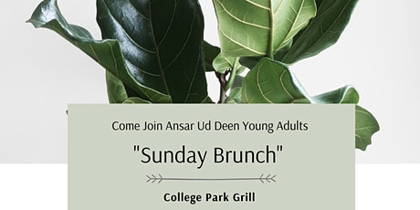 "Ansar Ud Deen Young Adults ""Sunday Brunch"" tickets"