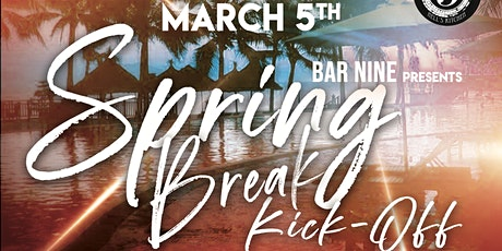 Spring Break Kick-Off Party at Bar Nine - Sponsored by White Claw! tickets
