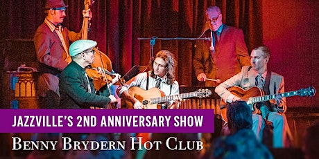 Benny Brydern Hot Club at Jazzville's Second Anniversary Show tickets