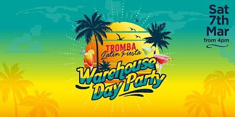 Tromba Latin Fiesta - Warehouse Day Party tickets