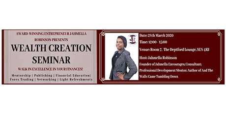 Jahmella Encourages Presents Wealth Creation Seminar - March 2020 tickets