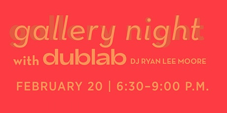 gallery night with dublab tickets