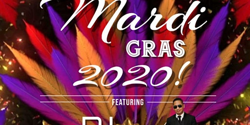 Mardi Gras 2020 -Ft. DJ Statik