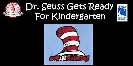 Dr. Seuss Gets Ready For Kindergarten 2020 tickets