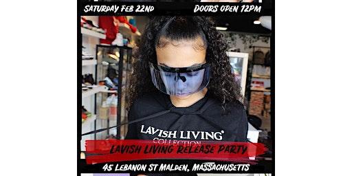Lavish Living launch party