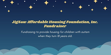 JigSaw Affordable Housing Foundation, Inc. Fundraiser tickets