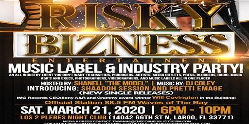 Risky Bizness Ent. Music Label and Industry Party!