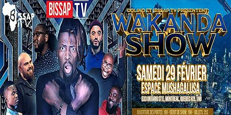 Wakanda  Show billets