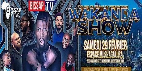 Wakanda  Show tickets