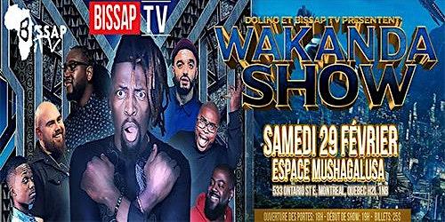 Wakanda  Show