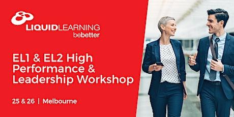 EL1 & EL2 High Performance & Leadership Workshop  Melbourne tickets