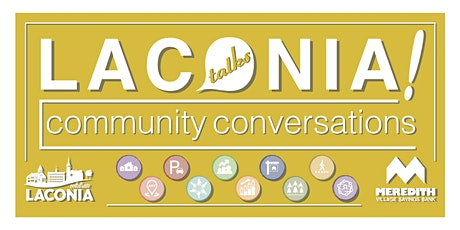 Laconia Talks: Get to Know Your Neighborhoods tickets