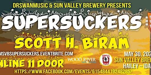DrSwanMusic & Sun Valley Brewing Presents... Supersuckers & Scott H. Biram
